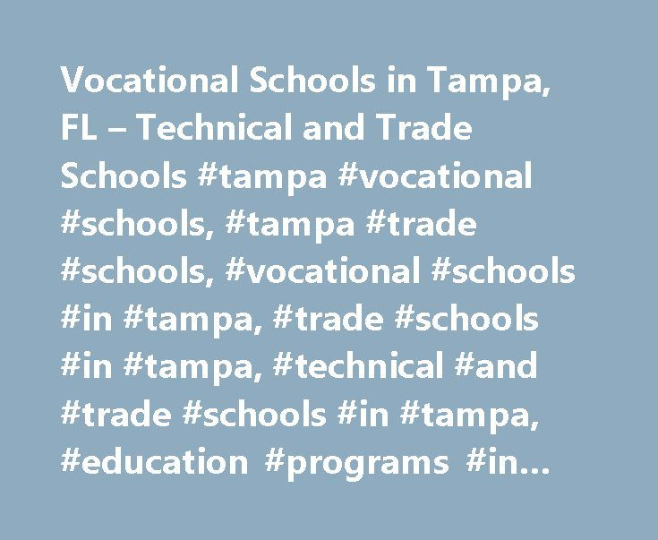 Vocational Schools In Tampa FL Technical And Trade