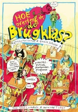 (B)(2005) Hoe overleef ik de brugklas? - Oomen, Francine - luisterboek