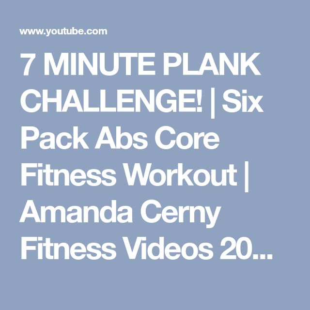 7 MINUTE PLANK CHALLENGE! | Six Pack Abs Core Fitness Workout | Amanda Cerny Fitness Videos 2018 - YouTube