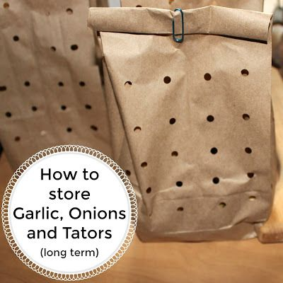 """The (mis)Adventures of a """"Born Again"""" Farm Girl: How to store Garlic, Onions and Tators (long term)..."""