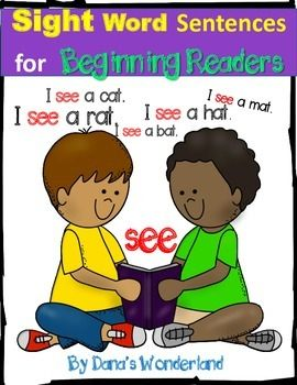 Sight Word Sentences for Beginning Readers - READ SIGHT WORDS AND SOUND OUT SIMPLE WORDS AT THE SAME TIME!Fluency is an essential part of reading success.Beginning  readers need the opportunity to practice sight word recognition and newly learned decoding skills.This is exactly what my product offers!