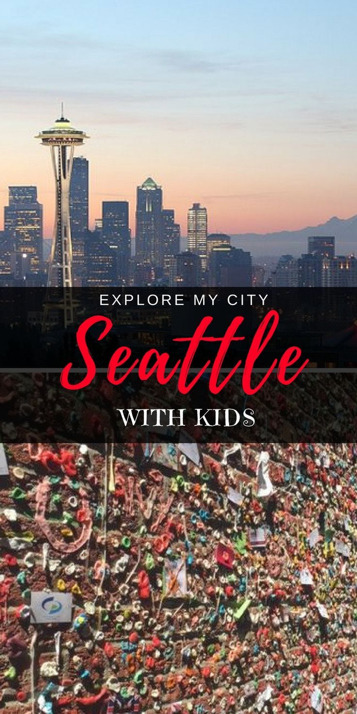 Visiting Seattle with Kids - more than just the space needle! Insider Marissa takes us through her top unusual destinations she takes visiting families | Explore My City - Our Globetrotters