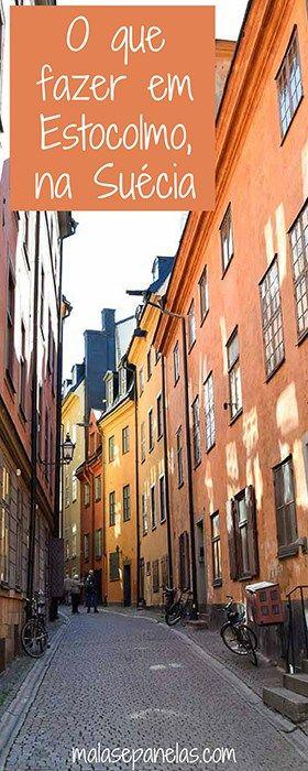 O que fazer em Estocolmo, na Suécia   Malas e Panelas