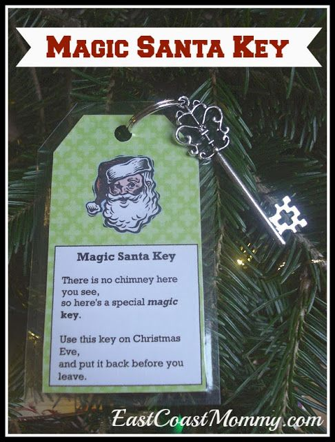 Magic Santa Key (with free PRINTABLE).  It would be fun to have the key delivered by the EOTS.
