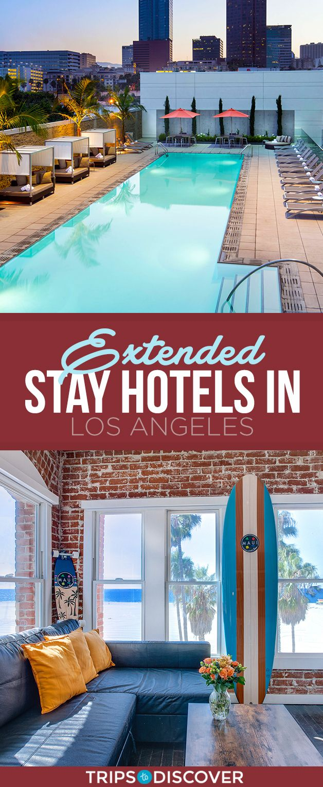 Top 15 Extended Stay Hotels In Los Angeles California In 2020 Extended Stay Hotel Hotels And Resorts