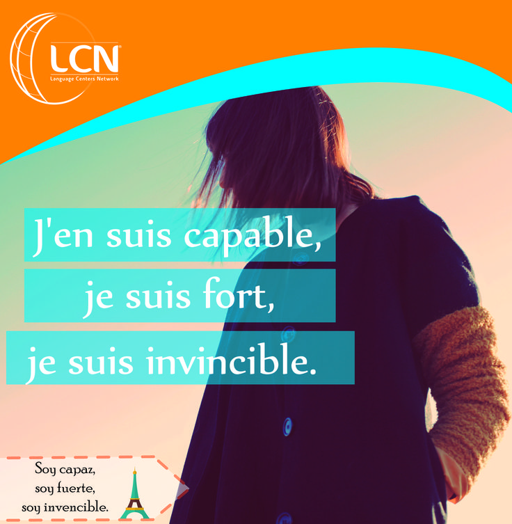 Es jueves. Capaces, fuertes invensibles, motivacion al estilo #LCNIDIOMAS #aprendefrances #escueladeidiomas #clasesfrancesmedellin
