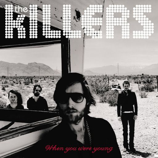 The Killers - When You Were Young - YouTube