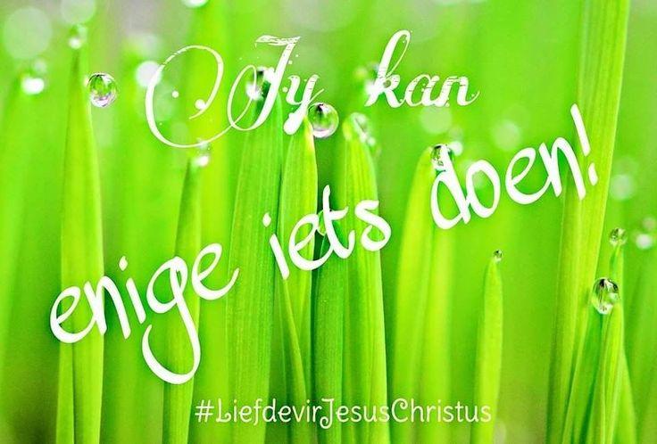 Jy kan enige iets doen met Jesus wat jou lei. #jykanenigeietsdoen #Hyleijou #God #Here #Vader #HeiligeGees #Jesus #JesusChristus #LiefdevirJesusChristus
