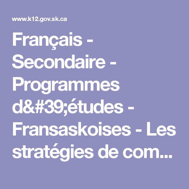 Français - Secondaire - Programmes d'études - Fransaskoises - Les stratégies de compréhension en lecture