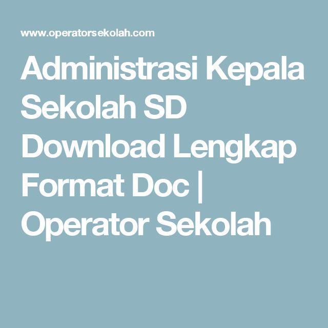 Administrasi Kepala Sekolah SD Download Lengkap Format Doc | Operator Sekolah