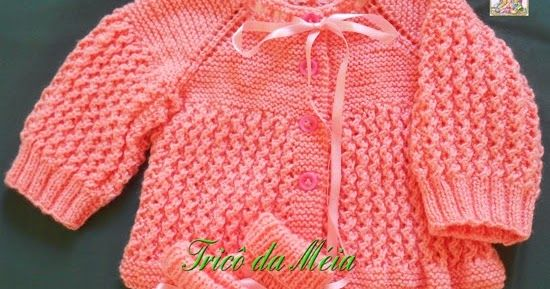 CASAQUINHO DA LIA        A receita deste casaquinho está no casaquinho da HELENA         CASAQUINHO DE TEREZA          A receita é a mesma ...