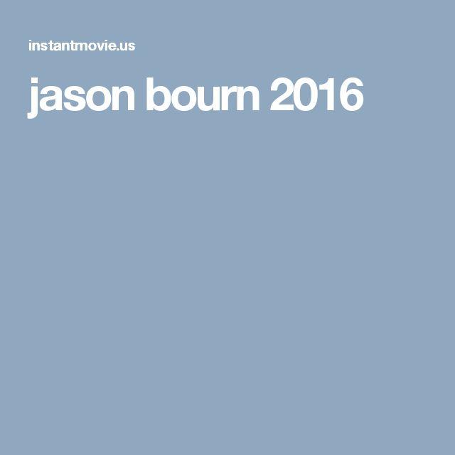 jason bourn 2016