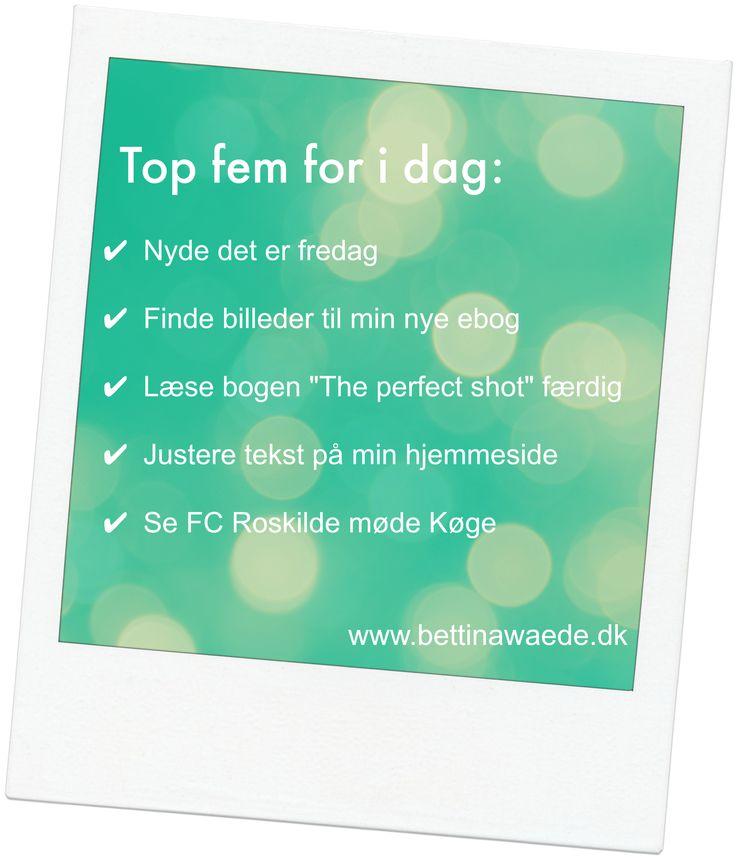 Elsker to-do lister - sådan ser min fredag ud.. :)