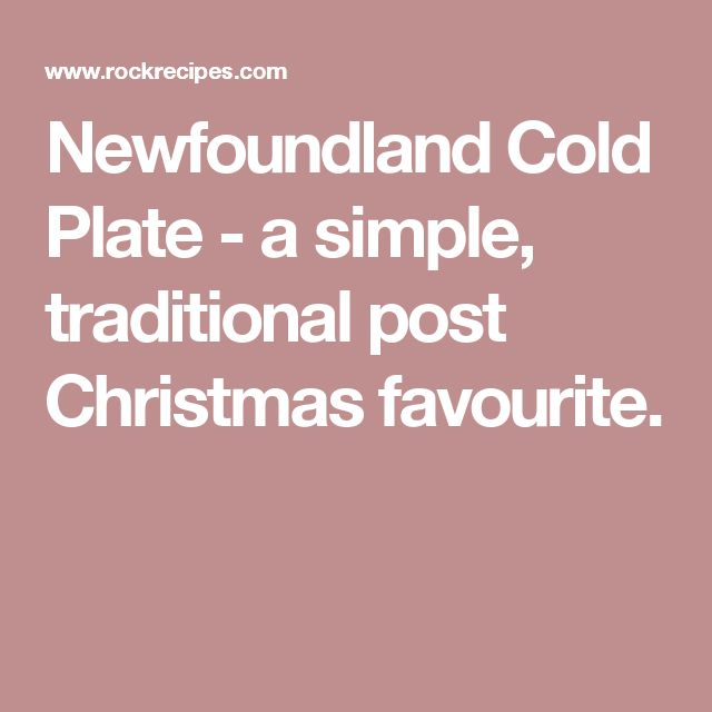 Newfoundland Cold Plate - a simple traditional post Christmas favourite.  sc 1 st  Pinterest : cold plate dinner ideas - pezcame.com