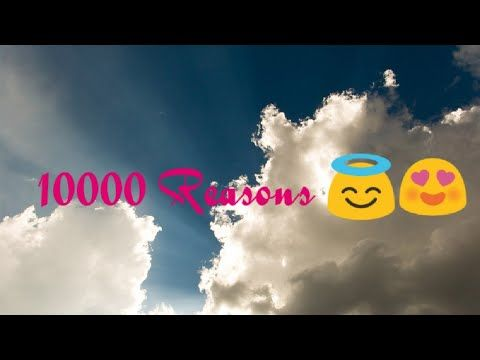 10000 REASONS (SMULE) - YouTube