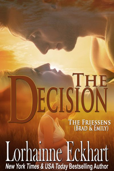Brad and Emily return in a heartfelt romance, when faced with a decision no parent should have to make.