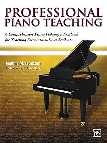 21 best piano pedagogy books images on pinterest piano classes professional piano teaching a comprehensive piano pedagogy textbook for teaching elementary level students by fandeluxe Gallery