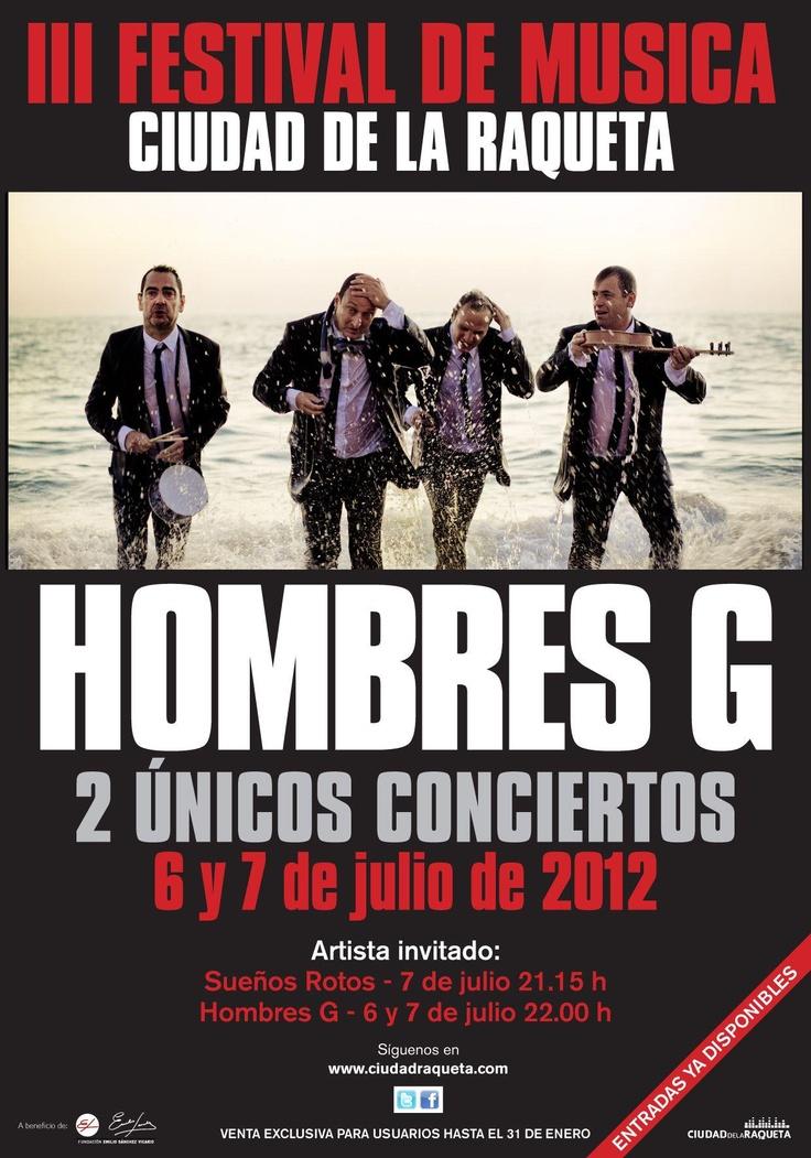 Próximo #concierto d #hombresg en @ciudadraqueta 6 y 7 de #julio 2012 entradas ya a la venta en http://www.marcaentradas.com/ciclos/ficha/35-iii-festival-de-musica-hombres-g @marca #Madrid #Spain #music