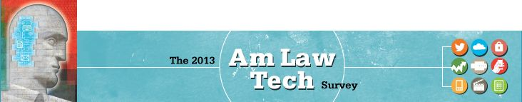 Highlights From the 2013 Am Law Tech Survey