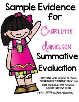 Examples for Charlotte Danielson framework- Danielson Evaluation- Summative Teaching Evaluation