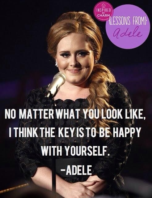Adele. Can I just say I love her?