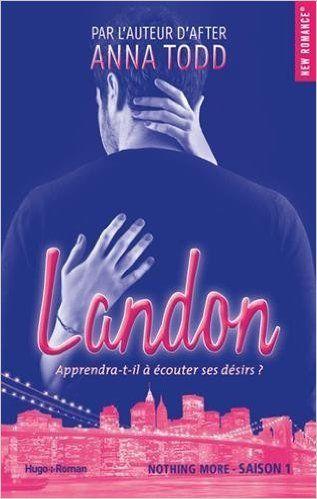 Telecharger Landon Saison 1 de Anna Todd Kindle, PDF, eBook, Landon Saison 1 PDF Gratuit