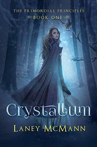 CRYSTALLUM (The Primordial Principles Book 1) by Laney McMann http://www.amazon.com/dp/B01770J02O/ref=cm_sw_r_pi_dp_df7rwb089XNRM