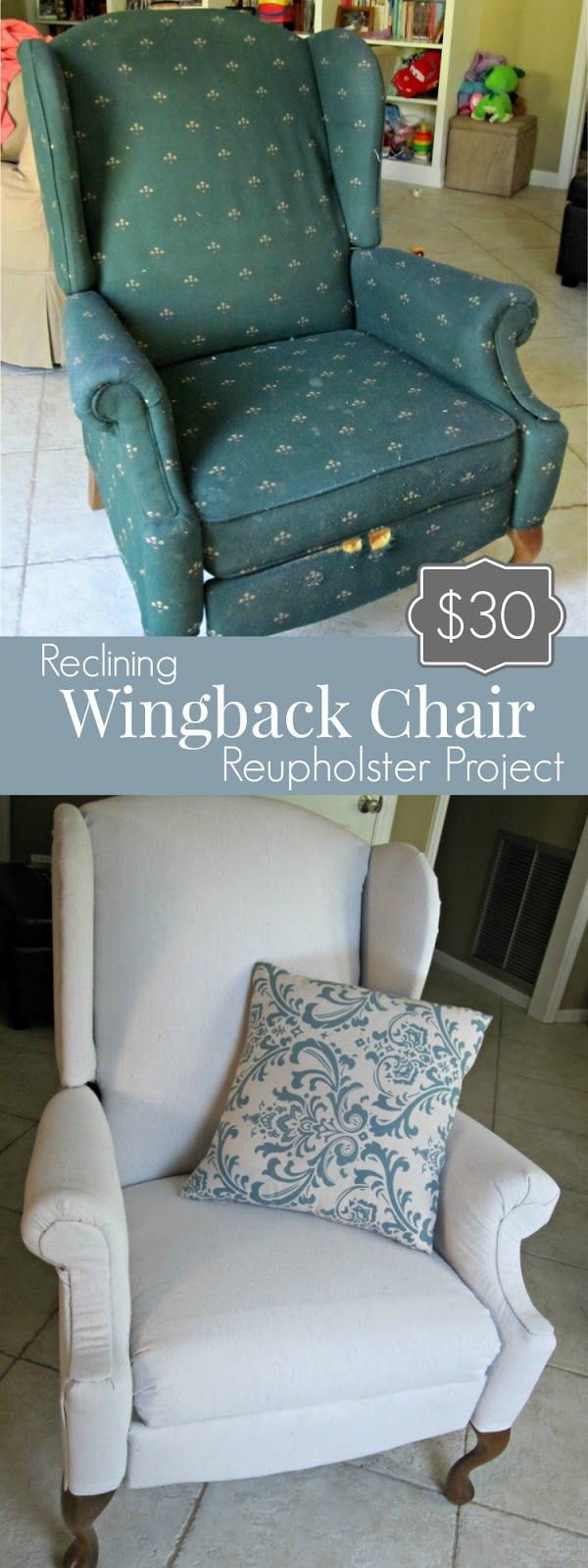 $30 Reclining Wingback Reupholstery Project & Best 25+ Wingback chair covers ideas on Pinterest | Wingback ... islam-shia.org
