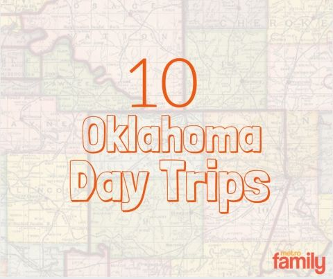 10 Kid-Friendly Day Trips - MetroFamily Magazine - July 2015 - Oklahoma City, OK