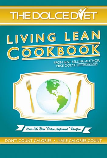 The Dolce Diet Living Lean Cookbook - Mike Dolce & Brandy...: The Dolce Diet Living Lean Cookbook - Mike Dolce & Brandy Roon… #SpecialDiet