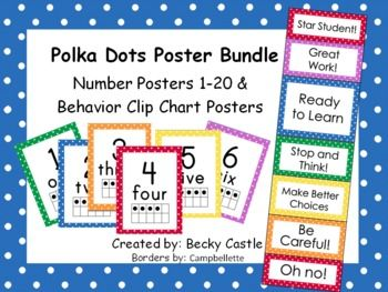 $ Polka Dot Numbers 1-20 and Behavior Clip Chart Posters Bundle...Looking for a different design? Check out my store for more...http://www.teacherspayteachers.com/Store/Becky-Castle-6962