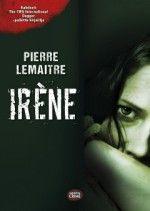 Kirja: Irène (Pierre Lemaitre)