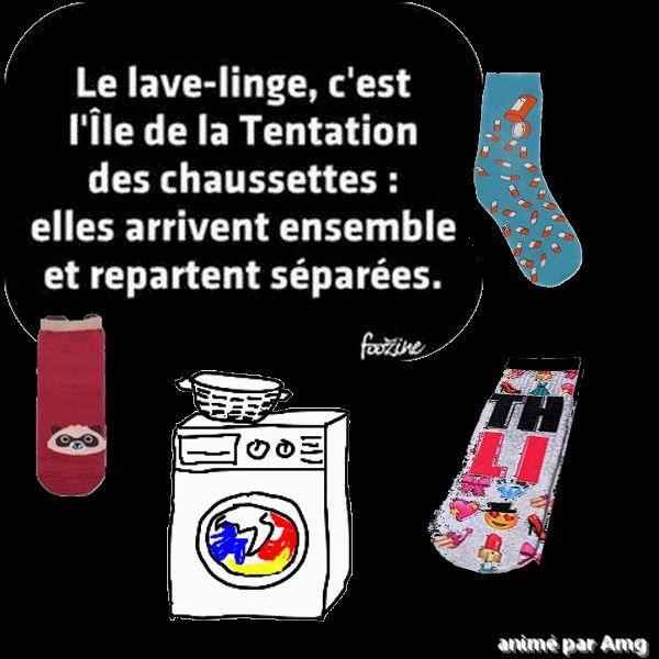 Le lave-linge c'est l'île de la tentation des chaussettes: elles arrivent ensemble et repartent séparées!!