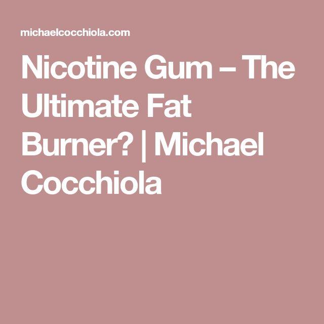 Nicotine Gum – The Ultimate Fat Burner? | Michael Cocchiola https://www.vaporworld.biz/bulk/wholesale-liquid-nicotine-36mg/