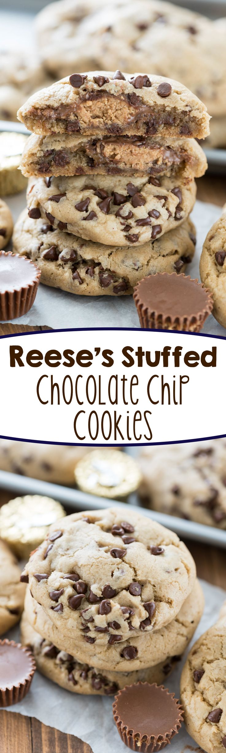 Reese's Stuffed Chocolate Chip Cookies