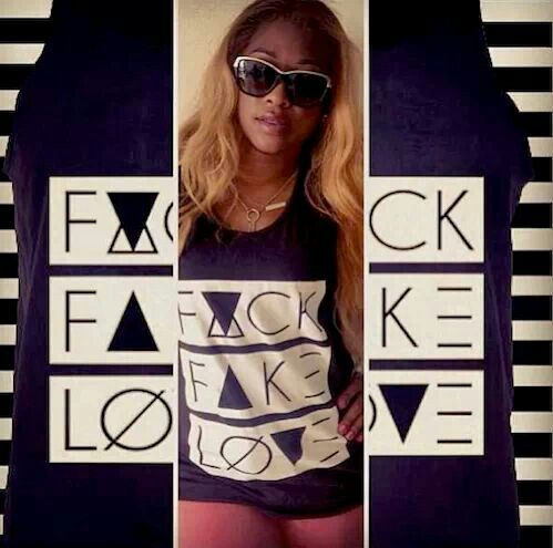 F*ck Fake Love... Yasss, rapper Trina said it right!!! And shes stylish