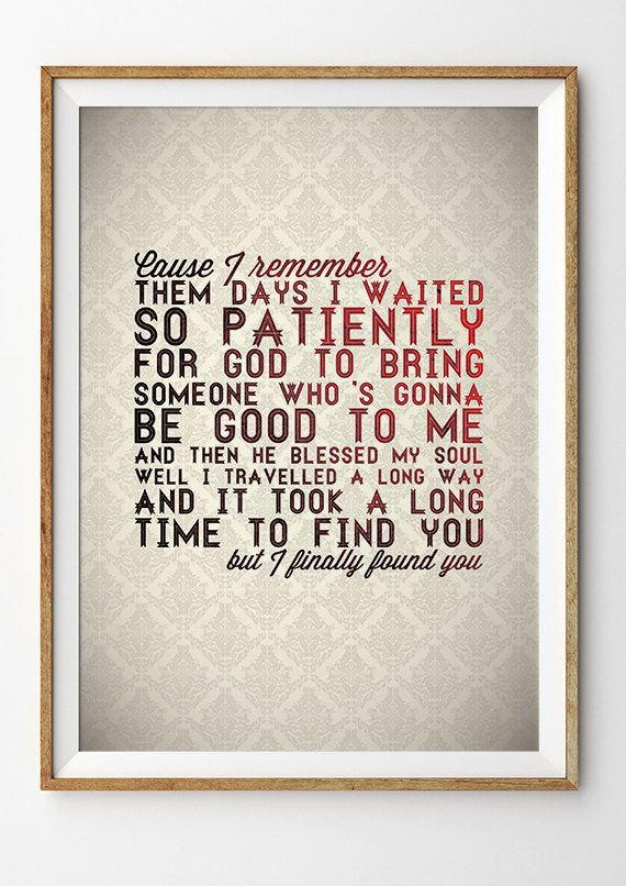 Hey, I found this really awesome Etsy listing at https://www.etsy.com/listing/187817009/alabama-shakes-song-lyric-art-print