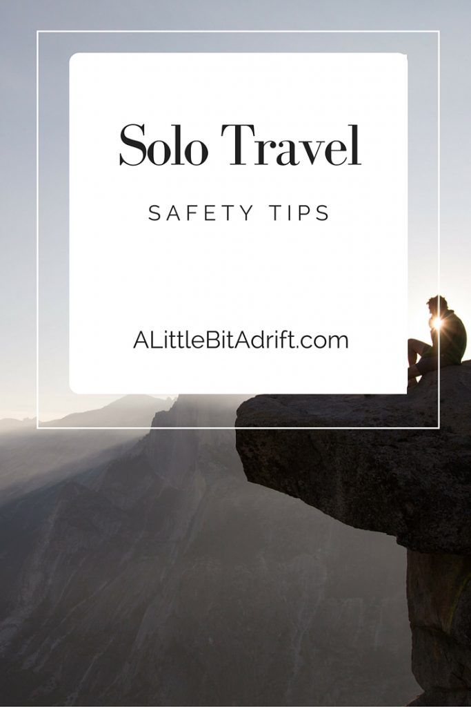 Traveling solo? learn some helpful safety tips to get you through even the roughest times.