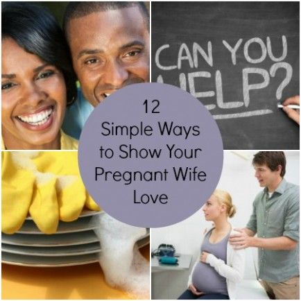 12 Simple Ways to Show Your Pregnant Wife Love