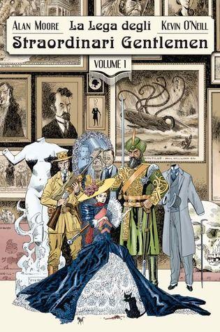 La Lega degli Straordinari Gentlemen, Vol. I, 1898 by Alan Moore: Great story, great illustrations, great idea!  Grande storia, grandi disegni e ottima idea!