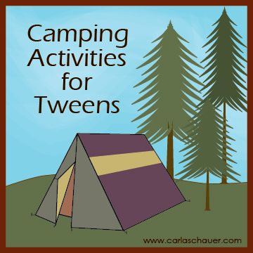 Camping Activities for Tweens.  With free scavenger hunt printable!