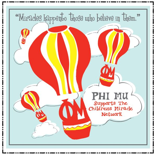 Children's Miracle Network Phi Mu shirt--I totally want this for recruitment and philanthropy events