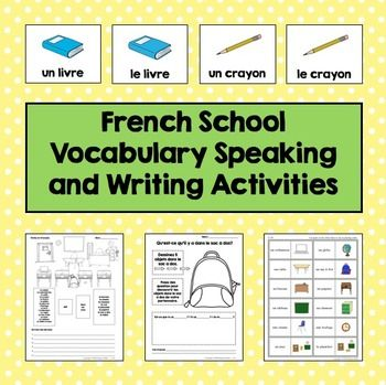French School Vocabulary Speaking and Writing Activities