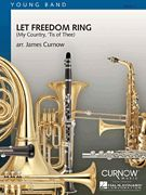 Let Freedom Ring (My Country, 'Tis of Thee) - Grade 2 - Score Only