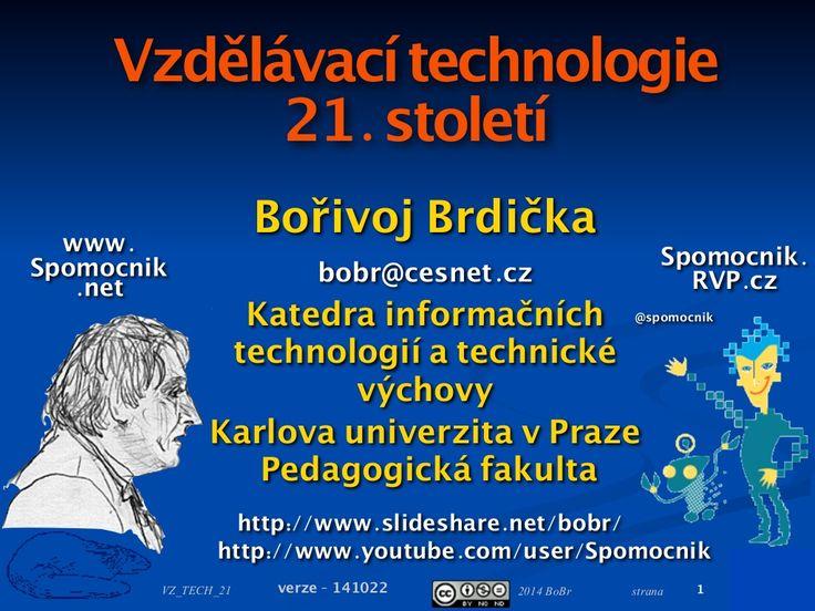 Vzdělávací technologie ZS2014 by Borivoj Brdicka via slideshare