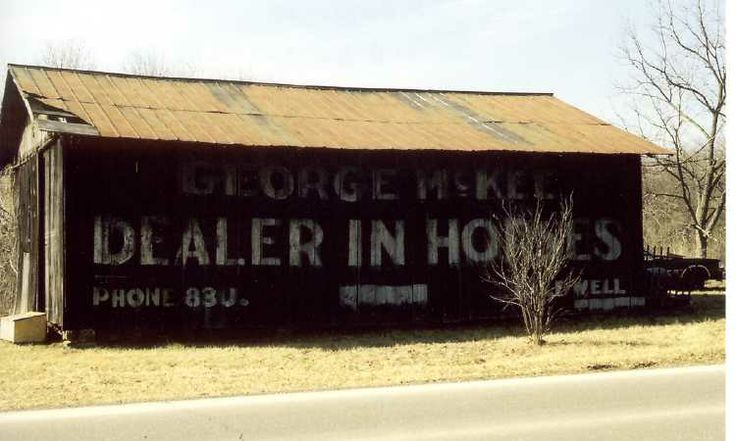 17 Best Images About Old Sign On Barn On Pinterest John