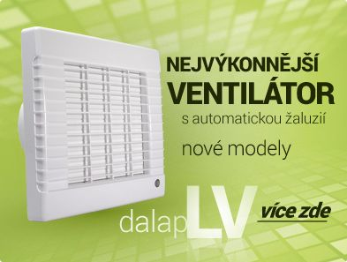 Nové a #výkonnější modely #domovních #ventilátorů s automatickou žaluzií #Dalap #LV, #ventilátory jsou výkonnější než stejné ventilátory tohoto typu. Jsou bez #loga na přední straně.