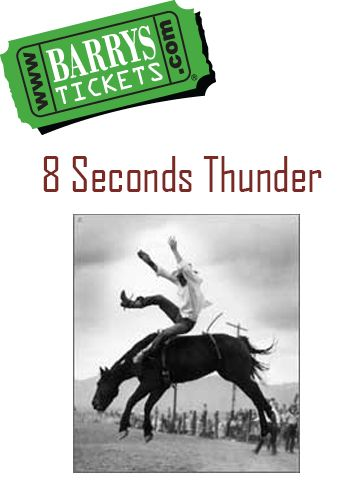 8 Seconds Thunder Rodeo Tickets!   8 Seconds Thunder occupies a great position in modern sports, having developed from an American culture that is fast changing. 8 Seconds Thunder is a window into the past while at the same time provides a completely modern sport with a thrilling and interesting atmosphere.