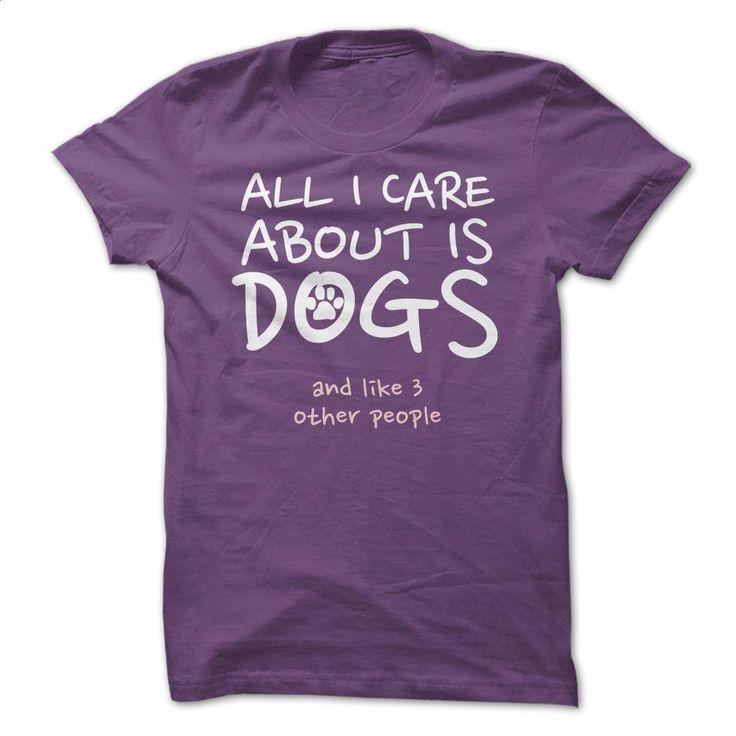 All I Care About T Shirt, Hoodie, Sweatshirts - t shirt design #shirt #clothing