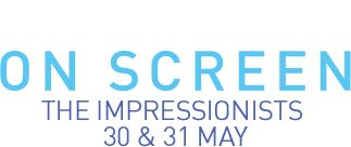 Event Cinemas - Exhibition On Screen - The Impressionists